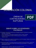 Dominación Colonial - Continuidades