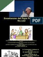 Enseñanzas Del Papa Francisco - Nº 122