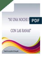 Presentación Ni Una Noche Mas Con Las Ranas