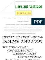 TIBETANISED WESTERN NAMES; TRANSLITERATION OF ENGLISH NAMES INTO TIBETAN; 1-4 ENGLISH, GERMAN, SPANISH SOURCE TEXT CONVERTED INTO TIBETAN TARGET TEXT REALISED AS HORIZONTALLY ARRANGED UCHEN (HEADED) SCRIPT DESIGN; - English Names in TIBETAN Uchen Script Tattoo Design Images Tibetalia Tibetan Tattoos Mike Karma JL Font NOMBRES Espanoles Deutsche NAMEN Etc Pp 100
