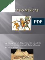 Aztecas o Mexicas
