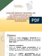 ANÁLISIS ESPACIO- TEMPORAL DE LA MARGINACIÓN EN LAS CABECERAS MUNICIPALES DEL CORREDOR AGROINDUSTRIAL DE GUANAJUATO.