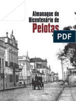 Almanaque Do Bicentenário de Pelotas - Volume 1