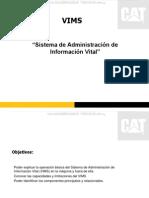 Curso Sistema Administracion Informacion Vital Vims Caterpillar Operacion Componentes