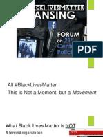 Black Lives Matter Lansing Forum on 21st Century Policing
