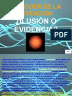 El Poder de La Intencion ilusion o evidencia