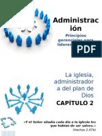Administración 2. Principios gerenciales para líderes cristianos