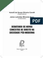 Debatendo Os Novos Conceitos de Direito Na Sociedade Pós-moderna