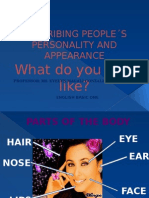 DESCRIBING PEOPLE´S PERSONALITY AND APPEARANCE - NOW