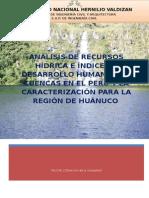 ANÁLISIS DE RECURSOS HÍDRICA E ÍNDICE DE DESARROLLO HUMANO POR CUENCAS EN EL PERÚ Y LA CARACTERIZACIÓN PARA LA REGIÓN DE HUÁNUCO