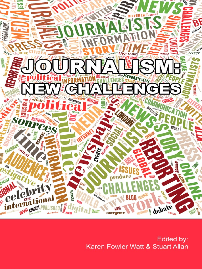 2ac8caf218d9 Journalism  New Challenges
