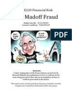 The Madoff Fraud uncovered