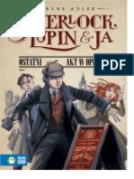 Sherlock Lupin i Ja Ostatni Akt w Operze Adler Irene