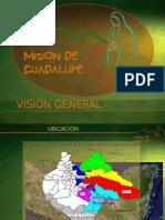Mision de Guadalupe Presentacion2011 Ret Prov