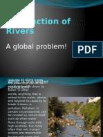 Destruction of Rivers