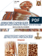 Musculoskeletal System Disorders