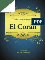 El Sagrado Corán traducido especialmente en español.
