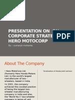 Presentation on on Corporate Strategy of Hero Motocorpby Sumanjit