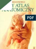 Aleksandrowicz Ryszard - Mały atlas anatomiczny (2009)