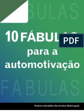10 Fábulas Para A Automotivação Www Editoraquantum Com Br