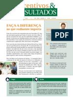 Incentivos e Resultados - Faça a Diferença no que Realmente Importa - www.editoraquantum.com.br