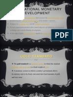 International Monetary Development