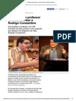 Psicanalise - A Resposta Do Professor Christian Dunker a Rodrigo Constantino