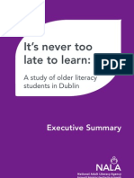 It's Never Too Late to Learn - A 2008 Study of Older Literacy Students in Dublin - Executive Summary