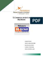 Pantaloon Retail India-E-Commerce project on Big Bazaar