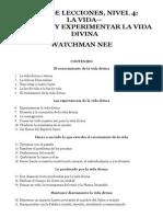 Watchman Nee Libro de Lecciones Nivel 4 La Vida