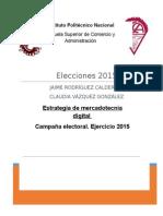 Campaña Electoral de Jaime Rodríguez Calderón (1)