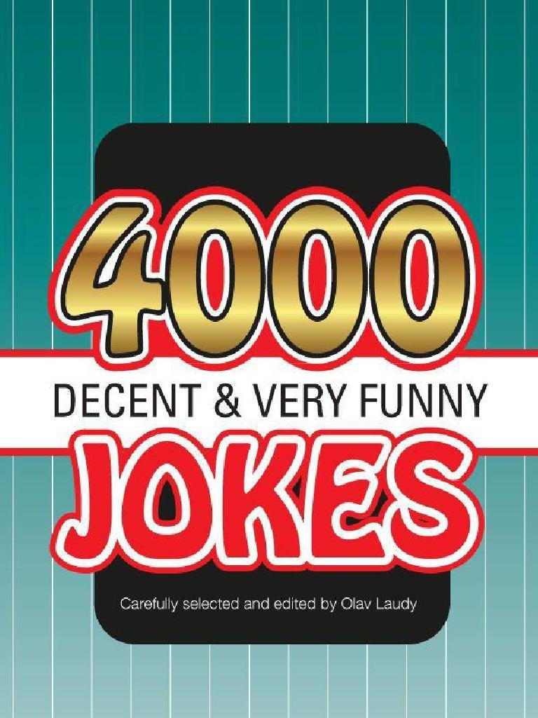 1a3b7737e31 4000 Decent Very Funny Jokes