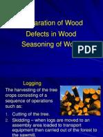 Lec 5 Preparation, Defects & Seasoning of WoodLEC2