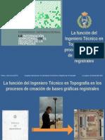 lafuncindelingenierotcnicoentopografaenlosprocesosdecreaciondebgr-131108055337-phpapp01.ppsx