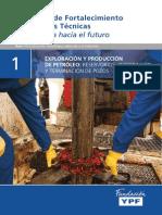 EXPLORACIONES  Y PRODUCCION DE PETROLEO reservorio perforacion terminacion de pozos.pdf