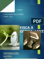 Fisca II Lentes