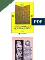 Quien Diablos Fue Quetzalcoatl