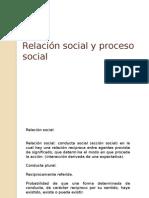 Relación y Proceso Social