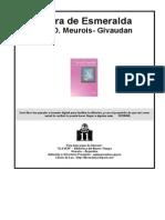 A. y D. Meurois - Givaudan, Tierra de Esmeralda