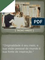 Apresentação Tadao