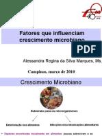Fatores Que Influenciam Crescimento Microbiano Final 2010