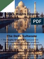 10.4 - Indias Muslim Empires