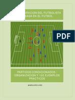 Volumen 3 , Partidos Condicionados Organizacion y 120 Ejemplos Practicos