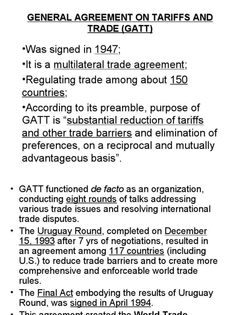 General Agreement On Tariffs And Trade Gatt General Agreement On