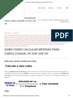 Saiba Como Calcular Medidas Para Cabos Coaxial VHF UHF HF