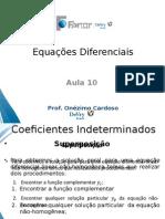 Coeficientes Indeterminados - Superposição