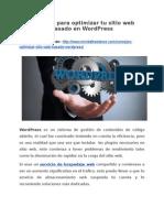 Consejos para optimizar tu sitio web basado en WordPress