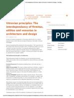 Vitruvian principles_ The interdependancy of firmitas, utilitas and venustas in architecture and design « Pui's Blog.pdf