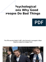 27 Psychological Reasons Why Good People Do Bad