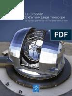 El European Extemely Large Telescope – El ojo más grande del mundo para mirar el cielo